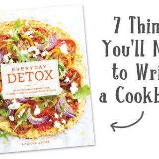 7 Things You'll Need to Write A Cookbook