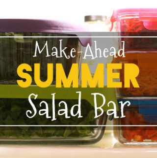 Make-Ahead Summer Salad Bar