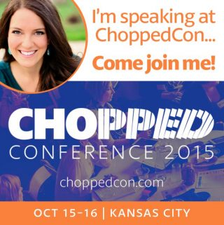 Join Me At Chopped Con!