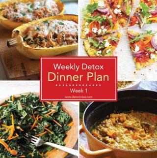 Weekly Detox Dinner Plan: Week 1