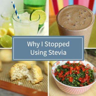 Why I Stopped Using Stevia