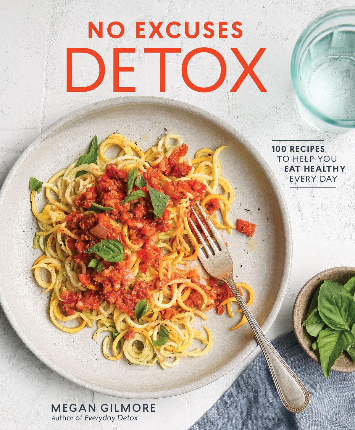 no excuses detox cookbook