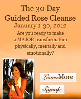 The Rose Cleanse
