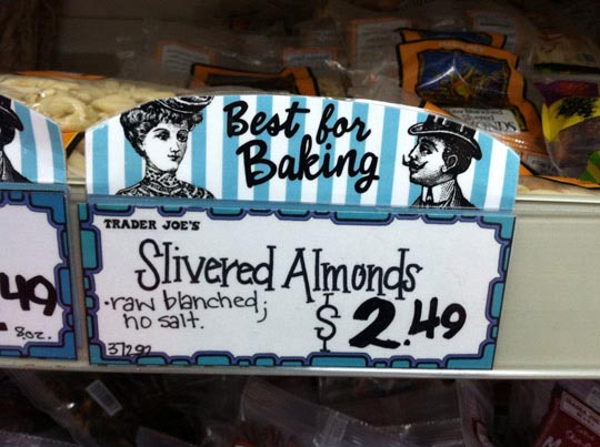 slivered almonds sign