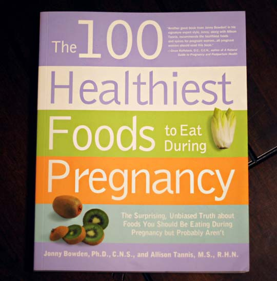 the 100 healthies foods to eat during pregnancy book