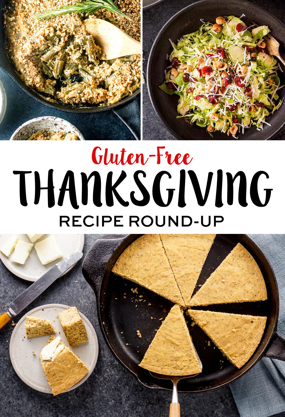 gluten-free thanksgiving recipes including green bean casserole, salad, and skillet cornbread