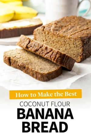 coconut flour banana bread pin for pinterest