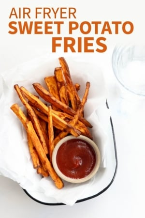 air fryer sweet potato fries pin for pinterest