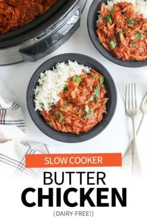 slow cooker butter chicken pin for pinterest